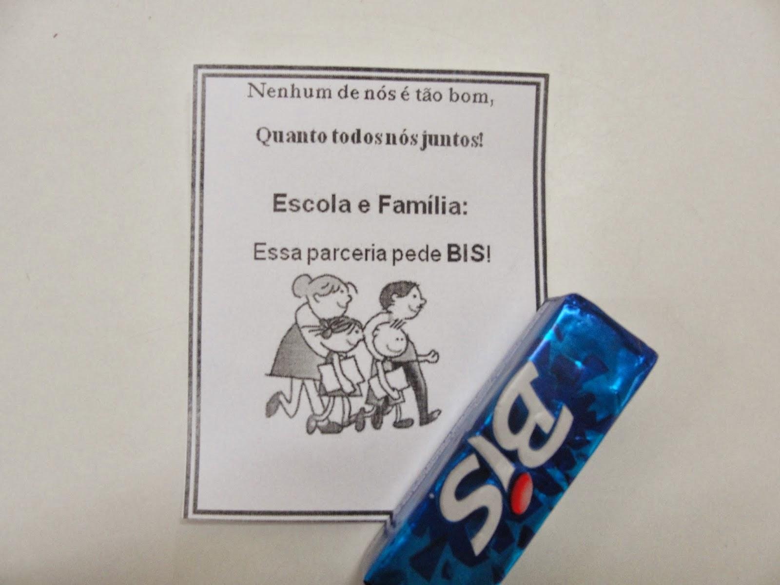 Lembrancinha com Bis Reunião de Pais